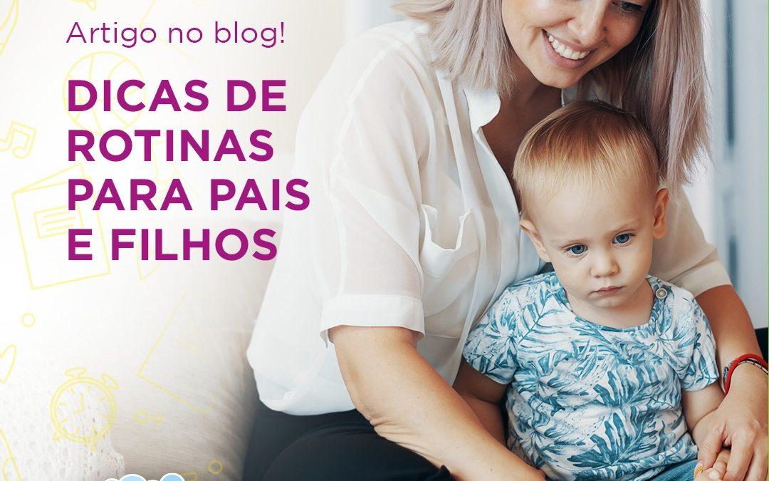Dicas de rotinas para pais e filhos